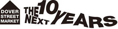 The-Next-Ten-Years-dover-street-market-500x125